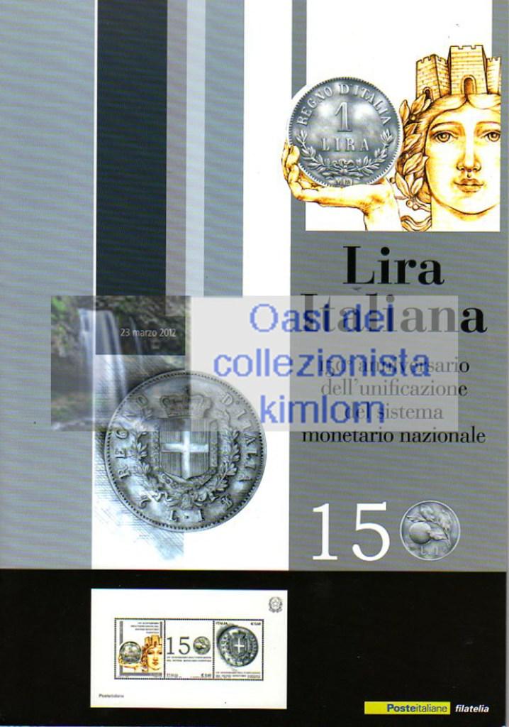 150° anniversario dell'unificazione del sistema monetario nazionale - Lira Italiana