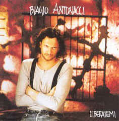 Liberatemi - Biagio Antonacci