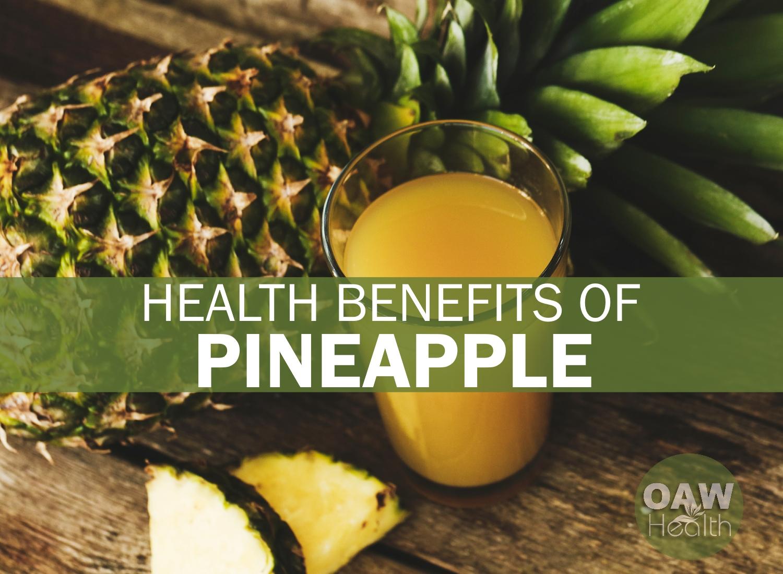 19 Health Benefits of Pineapple