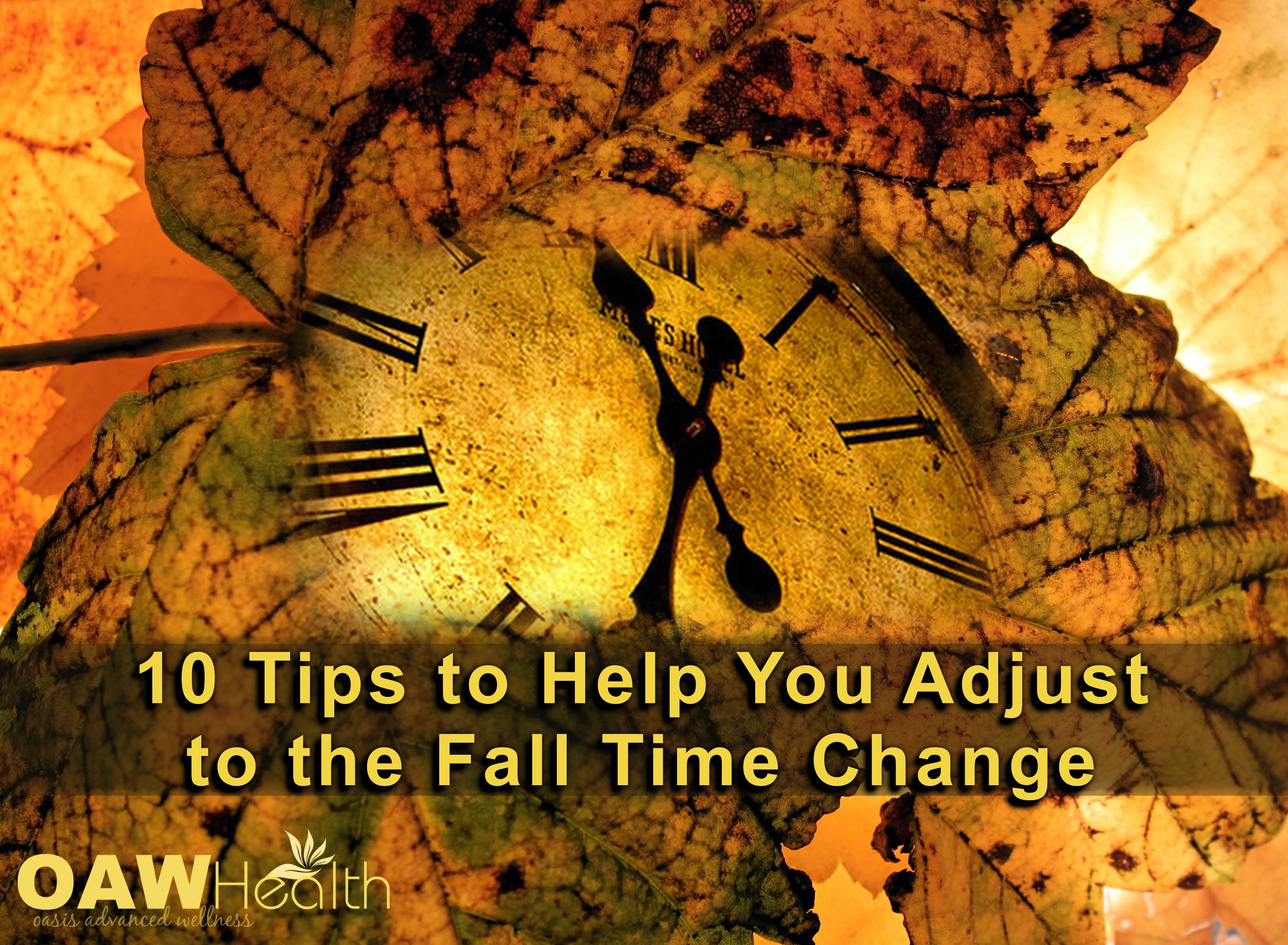 Adjusting to the Fall Time Change – 10 Tips