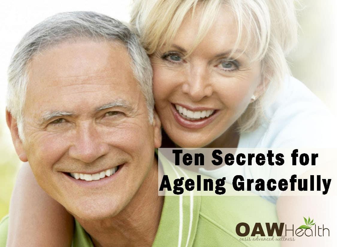 Ten Secrets for Ageing Gracefully