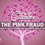 The Pink Fraud - Breast Cancer