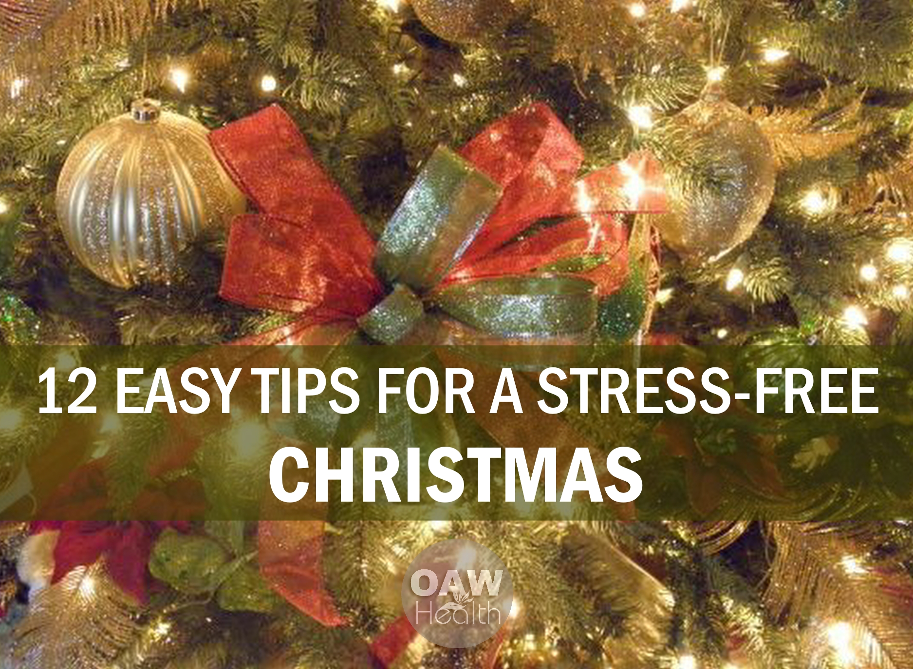 12 Easy Tips for a Stress-Free Christmas