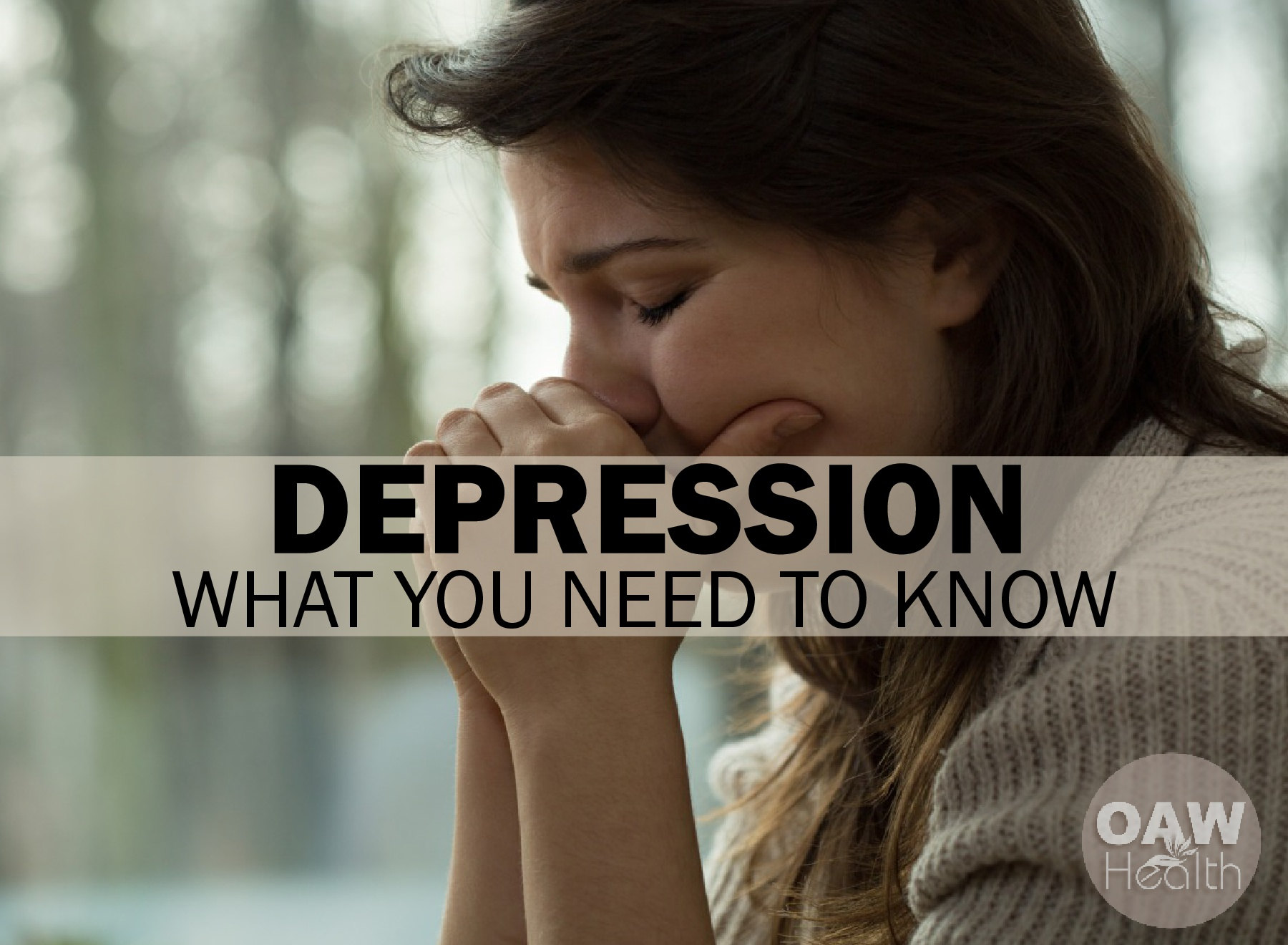 Depression – What You Need to Know