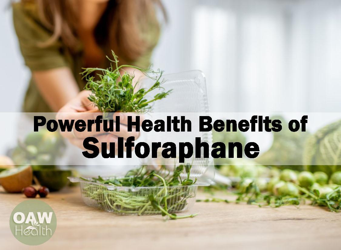Powerful Health Benefits of Sulforaphane