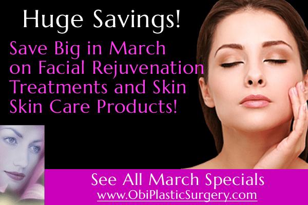 Facial Rejuvenation Specials in March at Obi Plastic Surgery