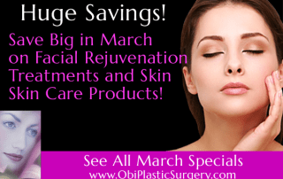 Facial Rejuvenation Specials in March at Obi Plastic Surgery