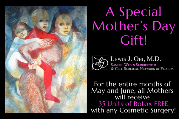 Free Botox for Mother's Day in Jacksonville at Obi Plastic Surgery