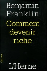 Comment devenir riche de Benjamin Franklin