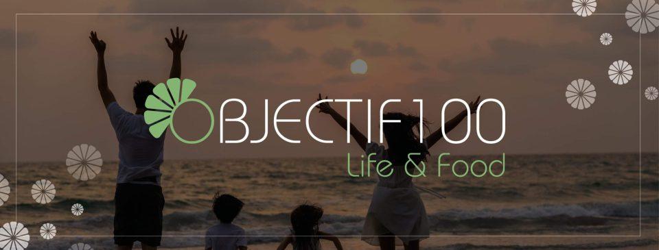 Objectif100 Life&Food