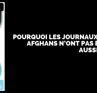 POURQUOI LES JOURNAUX DE GUERRE AFGHANS N'ONT PAS ÉTÉ PUBLIÉS AUSSI EN FRANCE