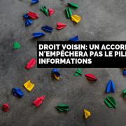 Droit voisin: un accord avec Google n'empêchera pas le pillage des informations
