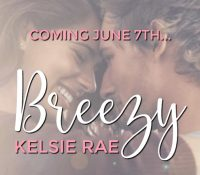 Teaser: Breezy by Kelsie Rae