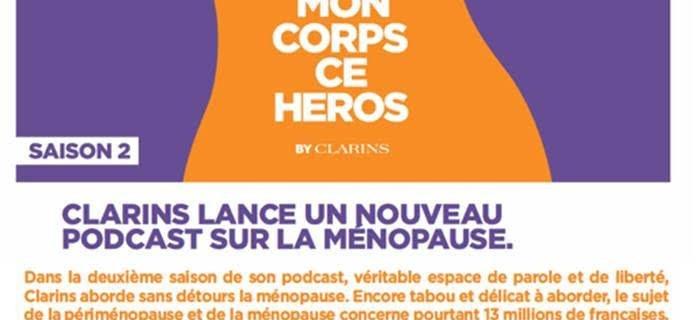 CLARINS – PODCAST MON CORPS CE HEROS – NOUVELLE SAISON !