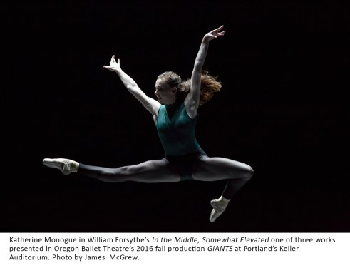 Katherine Monogue in William Forsythe's In the Middle, Somewhat Elevated one of three works presented in Oregon Ballet Theatre's 2016 fall production GIANTS at Portland's Keller Auditorium. Photo by James McGrew.