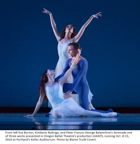 From left Eva Burton, Kimberly Nobriga, and Peter Francin George Balanchine's Serenade one of three works presented in Oregon Ballet Theatre's production GIANTS, running Oct. 8-15, 2016 at Portland's Keller Auditorium. Photo by Blaine Truitt Covert.