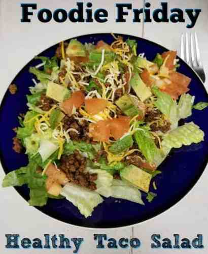 Foodie Friday – Healthy Taco Salad