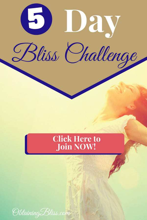 Tired of not being happy? Do this 5 Day Bliss Challenge and find your bliss! This short challenge will jump-start you into making a better life for yourself. #personalgrowth #personalbliss #mentalhealth #happiness #findyourbliss #personaldevelopment #5daychallenge #challenge #growthchallenge