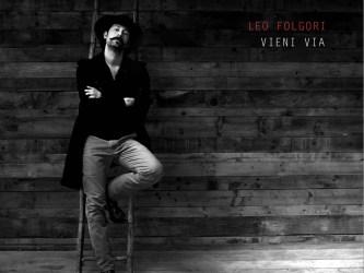 Leo Folgori - Vieni via