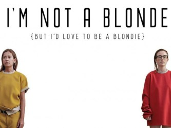 I'm Not A Blonde - But I'd Love To Be Blondie