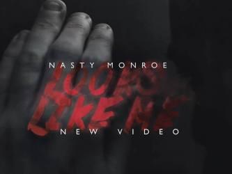 Nasty Monroe - Looks Like Me