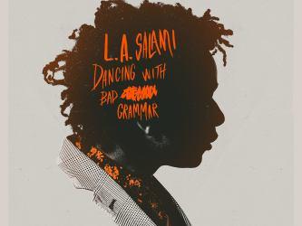 L.A. Salami - Dancing With a Bad Grammar: the Director's Cut