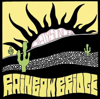 Rainbow Bridge - Dirty Sunday