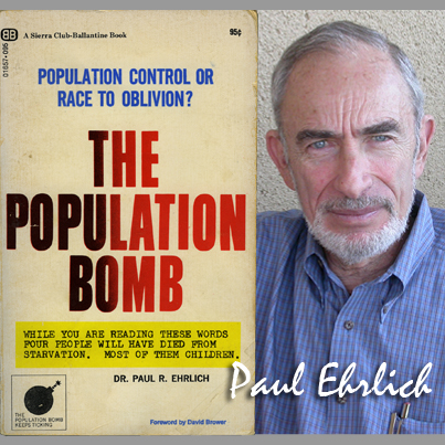 Image result for PHOTO OF paul ehrlich population bomb
