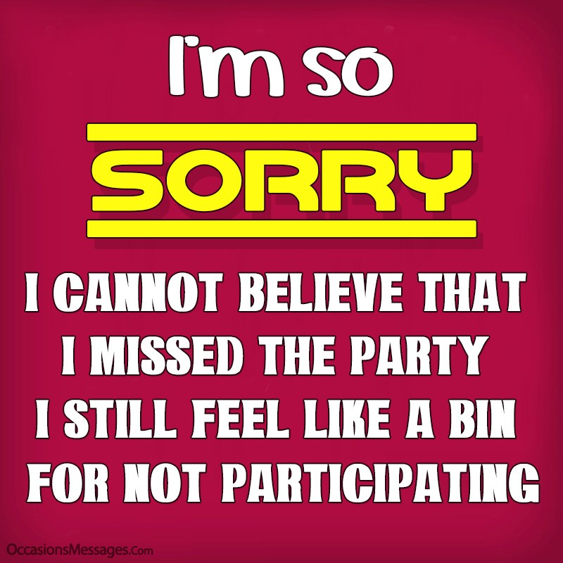 sorry messages for not attending