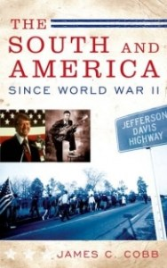 James C. Cobb's, The South and America Since World War II