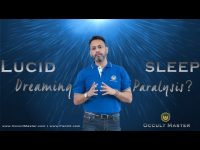 Want to Learn how to do Lucid Dreaming or Sleep Paralysis ?