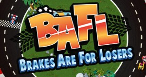 BAFL Brakes Are For Losers Download