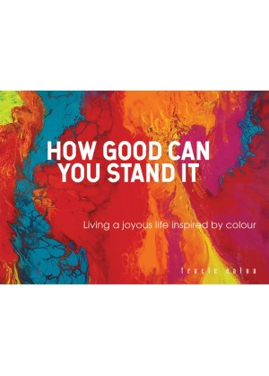 How Good Can You Stand It -Ocean Reeve Publishing