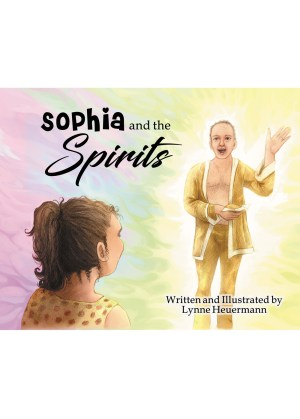 Sophia and the Spirits - Ocean Reeve Publishing