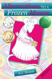 Alternatives to a Frozen Mouse Ocean Reeve Publishing