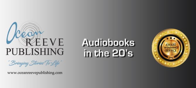 Audiobooks in the 20's – the new era