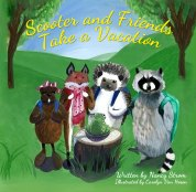 Scooter and Friends Take A Vacation Ocean Reeve Publishing