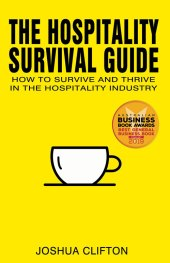 The Hospitality Survival Guide Ocean Reeve Publishing