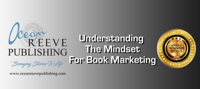 Understanding a Marketing Mindset in Book Marketing