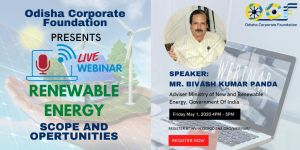 Odisha Corporate Foundation Presents Live Webinar On Renewable Energy Scope And Opportunities (1)