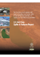 U.S. Gold Mines. Spills & Failure Report 2017