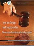 Portada Leyes que Protegen los Derechos de las Personas que Denuncian Actos de Corrupción (Folleto)