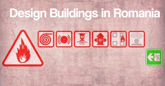 Fire Safety: Architecture and Building Requirements in Romania