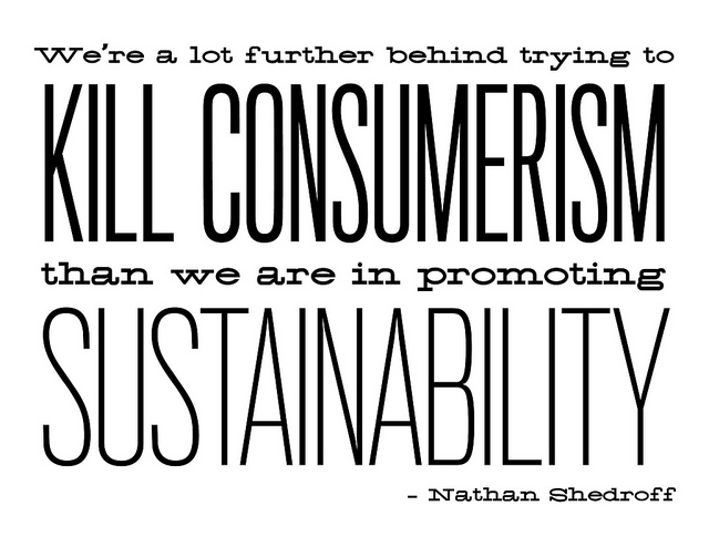 How has consumerism shaped our contemporary world?