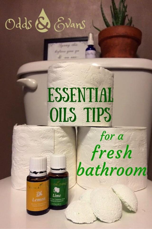 Fresh Clean Bathroom Essential Oils Tips |OddsandEvans.com