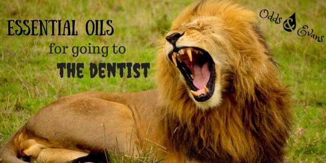 Essential Oils dentist office visit appointment