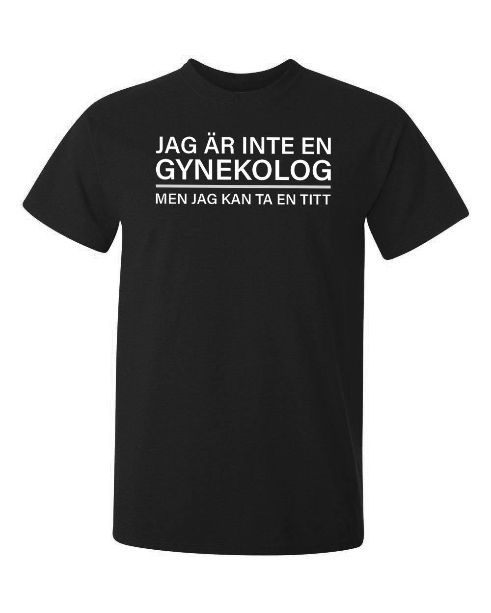 En rolig text tryckt på en svart t-shirt om yrke gynekolog