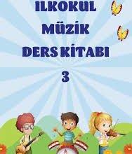 Photo of 2019-2020 İlkokul 3. Sınıf MEB Müzik Ders Kitabı