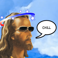 Jesus says chill