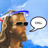 Jesus says chill